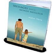 Le livre Messages pour un monde meilleur